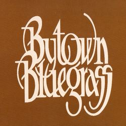 Bytown Bluegrass Volume 1 Cover