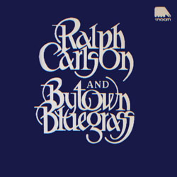 Ralph Carlson and Bytown Bluegrass Volume 2 Cover